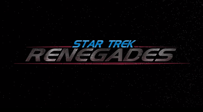 "For Better or For Worse, the Full ""Star Trek: Renegades"" Trailer Is Here"