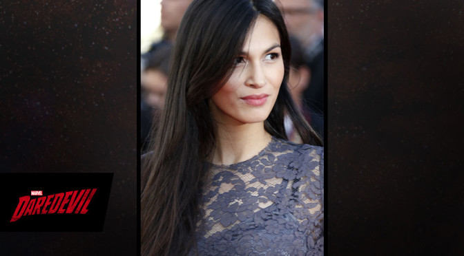'Daredevil' Finds Its Elektra in Elodie Yung