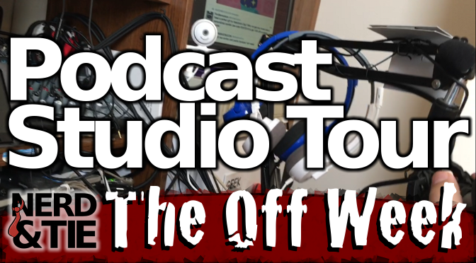 The Nerd & Tie Podcast Studio Tour!