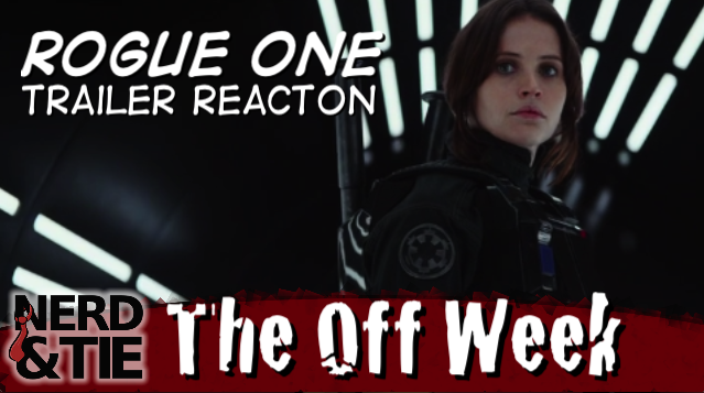 Our 'Rogue One' Trailer Reaction