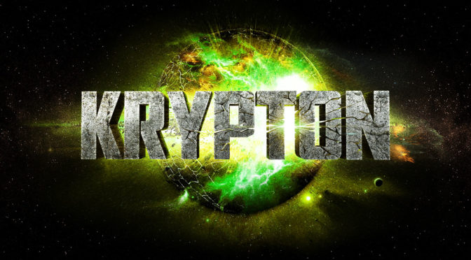 Syfy Orders 'Krypton' to Series, Literally Nothing Makes Sense Anymore