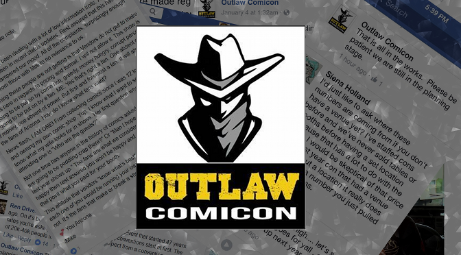 Outlaw Comicon, Failing at Social Media, and How Not to Deal With Guests