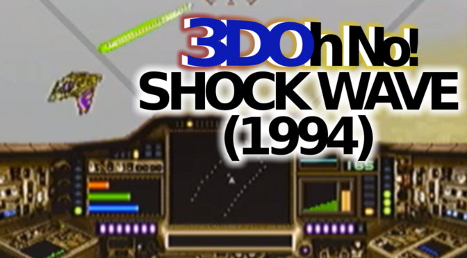 3DOh No!: Shock Wave (1994)