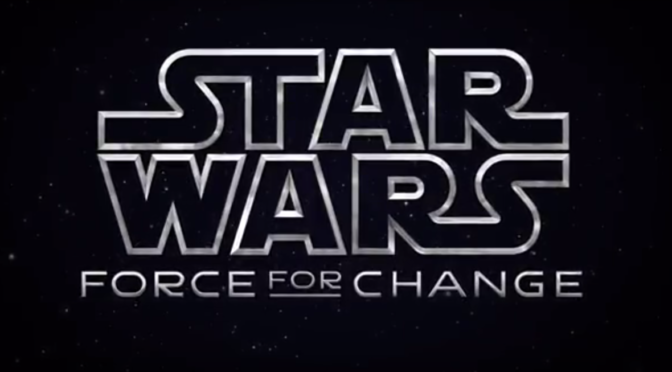 You Could Win an Appearance in the Han Solo Movie With Star Wars's 'Force for Change'