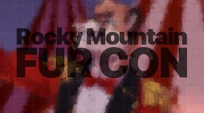The Bizarre Fall of Rocky Mountain Fur Con