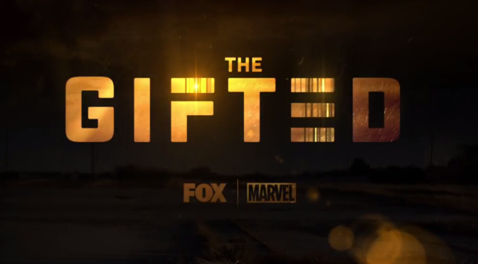The Full Trailer For Fox's 'The Gifted' Is Here