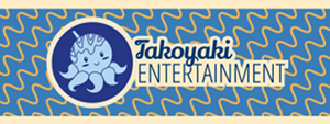Takoyaki Entertainment
