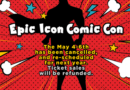 Epic Icon Comic Con Cancelled One Week Beforehand and I Cannot Even Feign Surprise Anymore