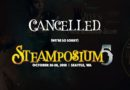 Another One Bites the Dust: Seattle's Steamposium 5 Cancelled Days Before Event