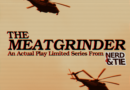 "Announcing ""The Meatgrinder"" – A New Actual Play Limited Series"